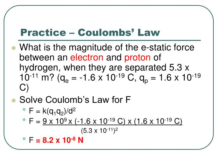 Practice – Coulombs' Law