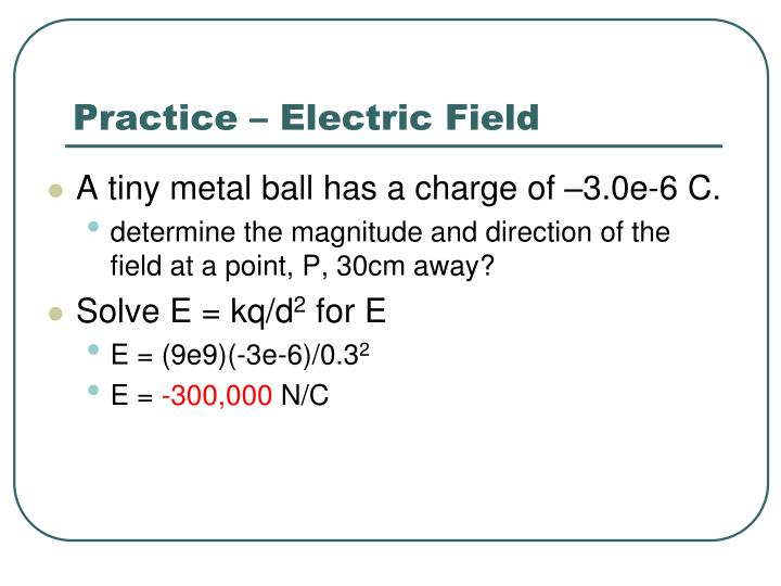 Practice – Electric Field