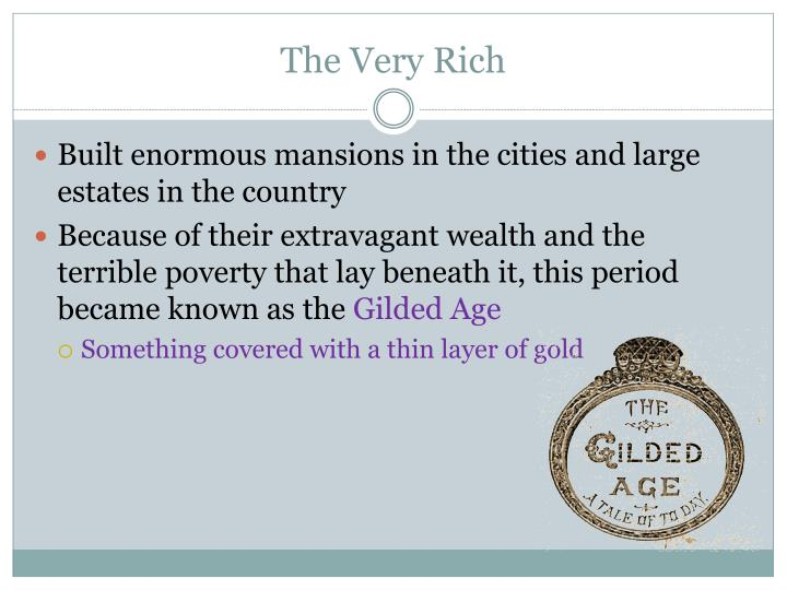 The Very Rich