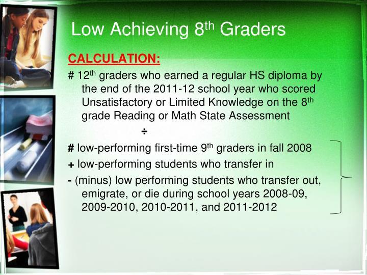 Low Achieving 8