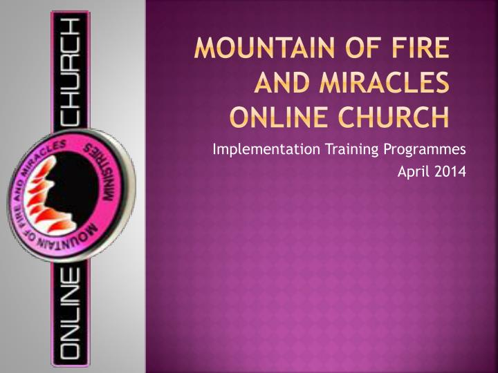 mountain of fire and miracles online church n.