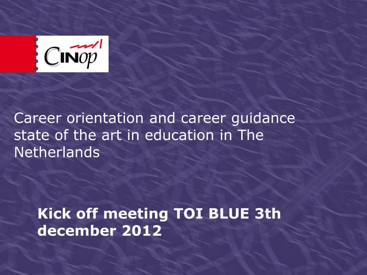 career orientation and career guidance state of the art in education in the netherlands
