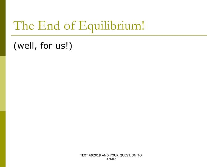 the end of equilibrium n.