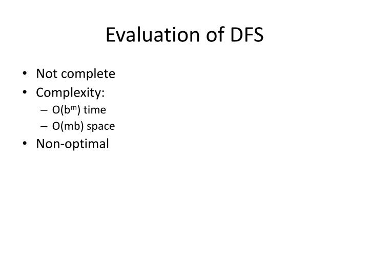 Evaluation of DFS