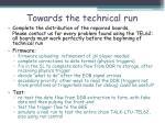 towards the technical run