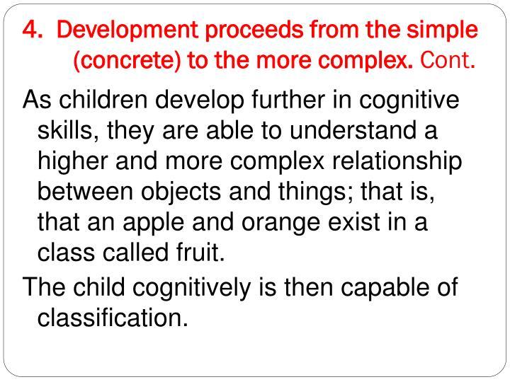 4.  Development