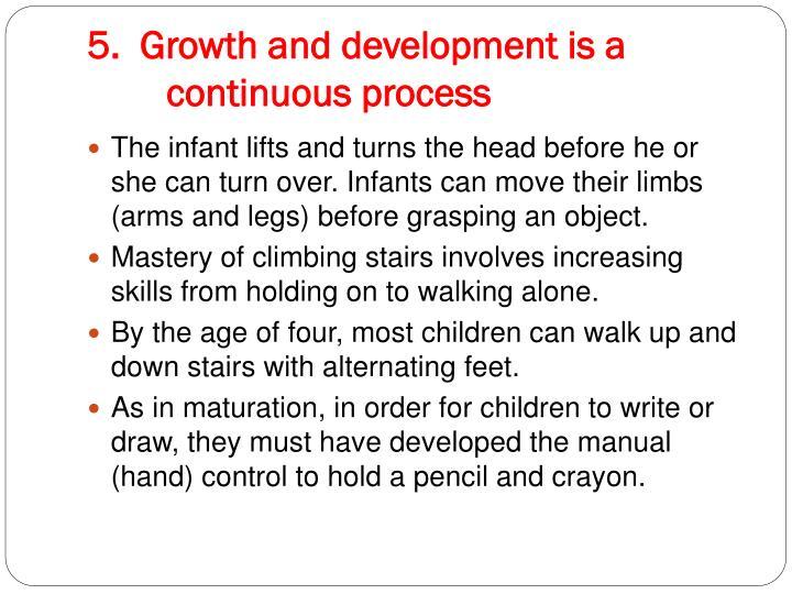 5.  Growth