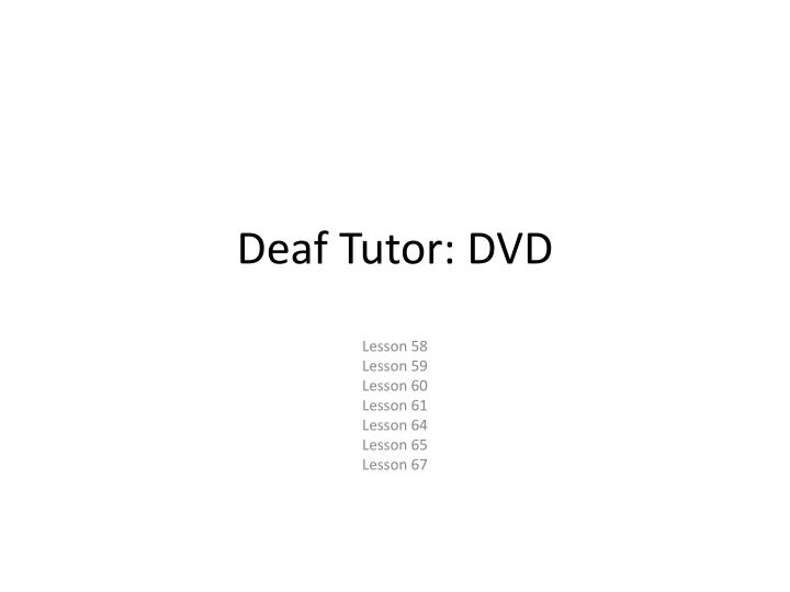 Deaf Tutor: DVD