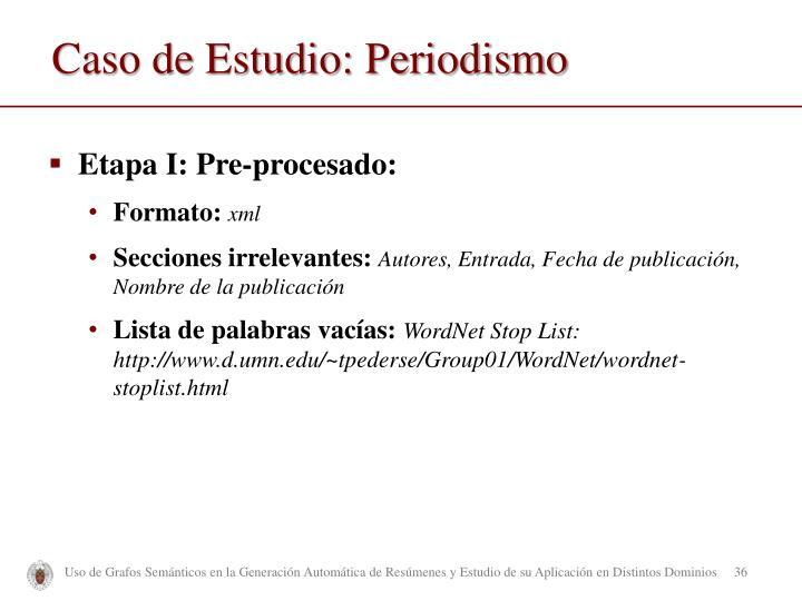 Caso de Estudio: Periodismo