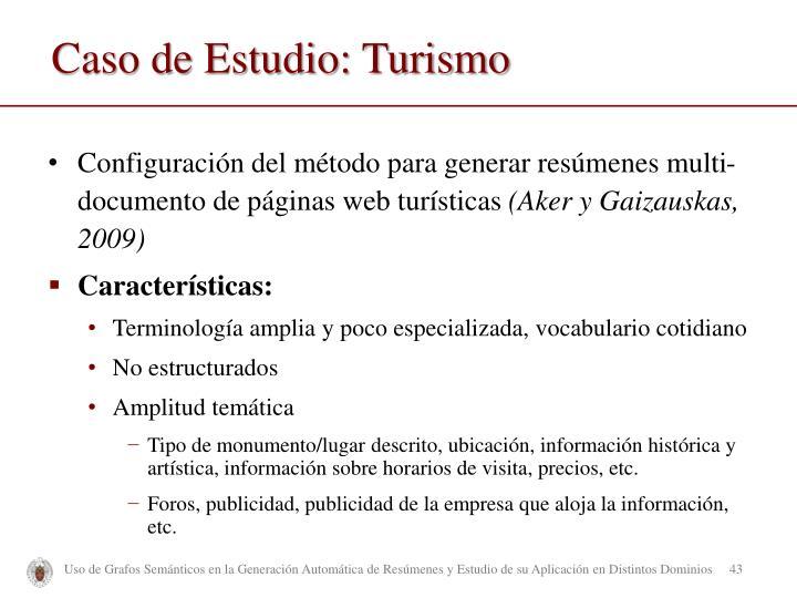 Caso de Estudio: Turismo