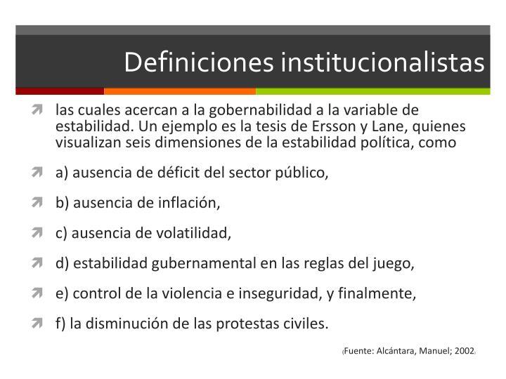 Definiciones institucionalistas