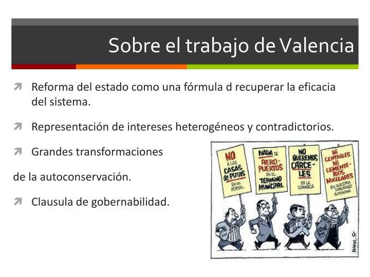 Sobre el trabajo de Valencia
