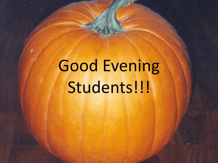 good evening students n.