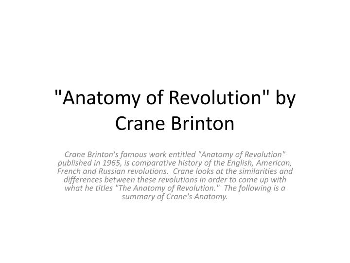 Ppt Quotanatomy Of Revolutionquot By Crane Brinton Powerpoint
