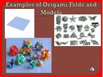 examples of origami folds and models