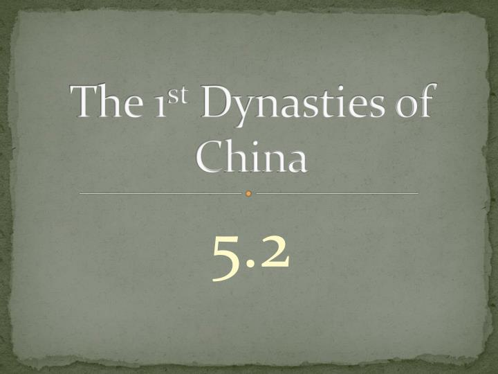 the 1 st dynasties of china n.
