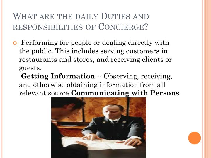 What are the daily duties and responsibilities of concierge