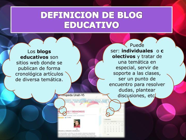 DEFINICION DE BLOG EDUCATIVO