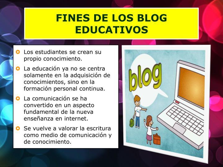 FINES DE LOS BLOG EDUCATIVOS