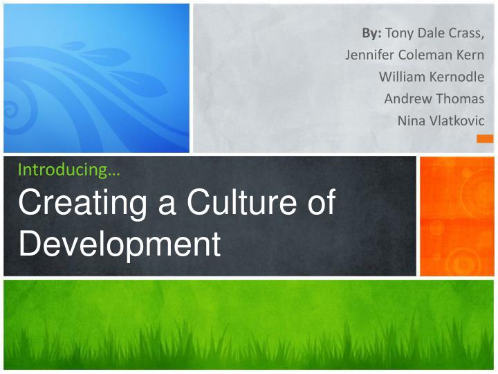 introducing creating a culture of development n.