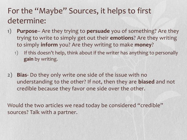 "For the ""Maybe"" Sources, it helps to first determine:"