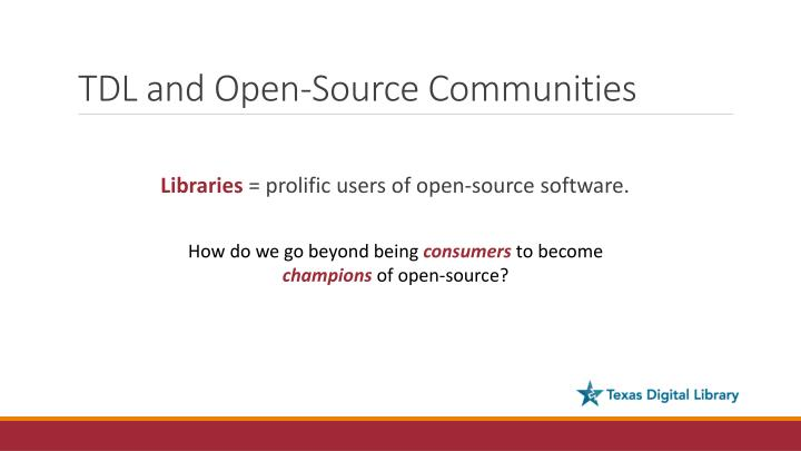 TDL and Open-Source Communities