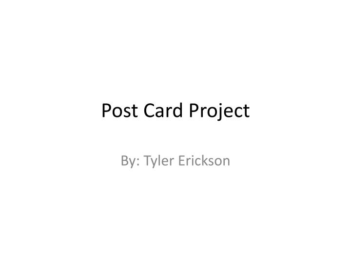 Post card project