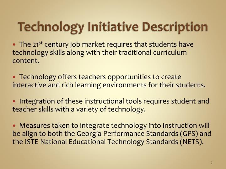 Technology Initiative Description
