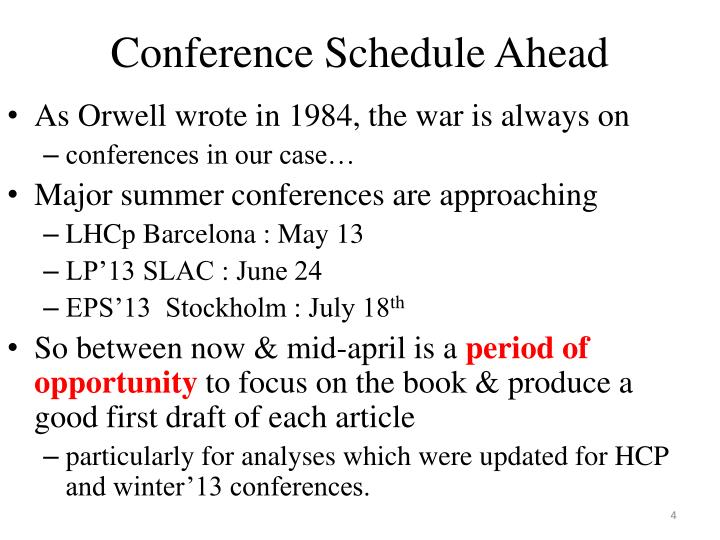 Conference Schedule Ahead