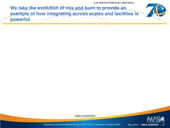 We take the evolution of mix and burn to provide an example of how integrating across scales and facilities is powerful