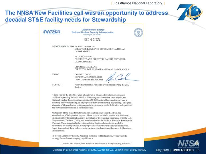 The NNSA New Facilities call was an opportunity to address decadal ST&E facility needs for Stewardship