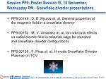 session pp9 poster session vi 10 november wednesday pm snowflake divertor presentations