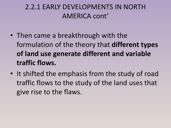 2.2.1 EARLY DEVELOPMENTS IN NORTH AMERICA cont'