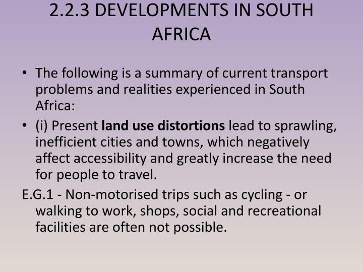 2.2.3 DEVELOPMENTS IN SOUTH AFRICA