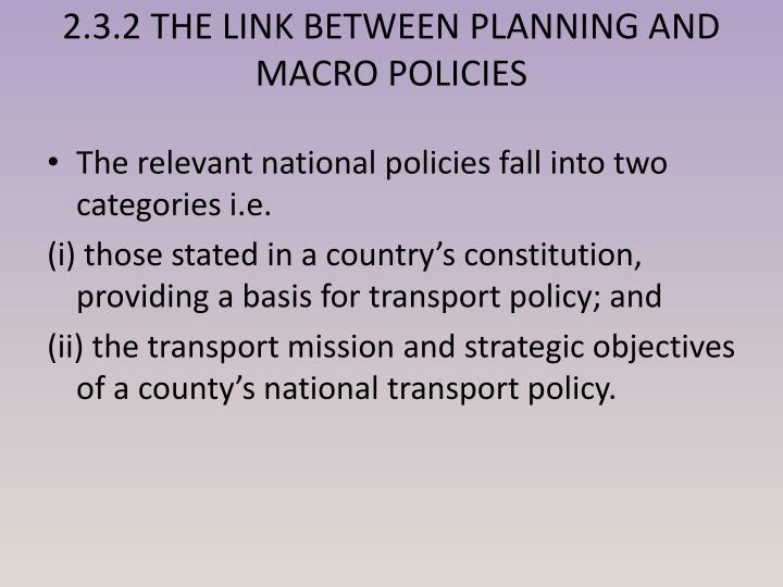 2.3.2 THE LINK BETWEEN PLANNING AND MACRO POLICIES