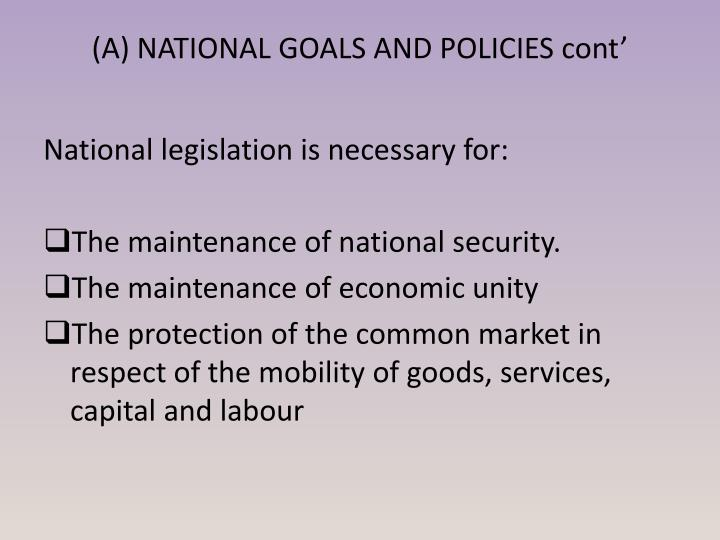 (A) NATIONAL GOALS AND POLICIES cont'