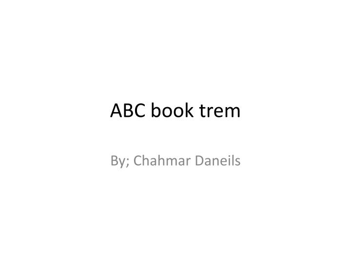 abc book trem n.