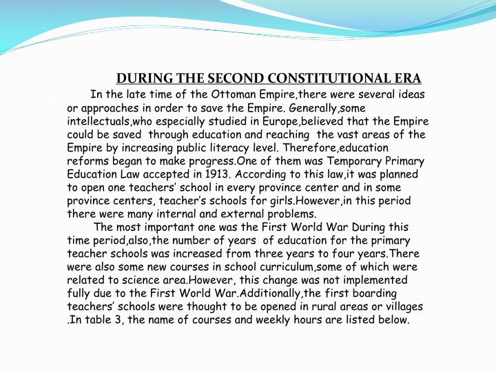 DURING THE SECOND CONSTITUTIONAL ERA