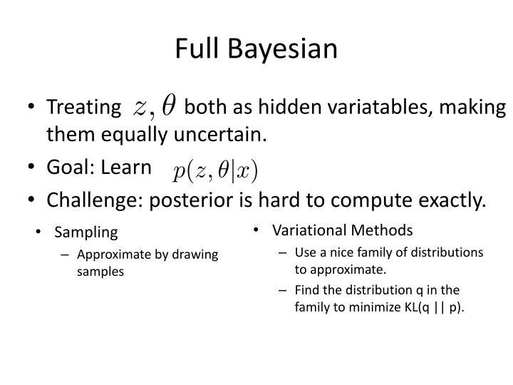 Full Bayesian