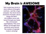 my brain is awesome3
