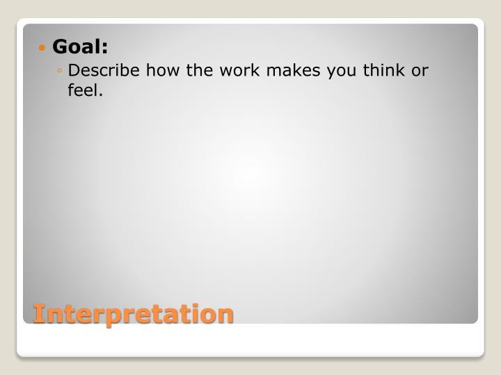 Goal: