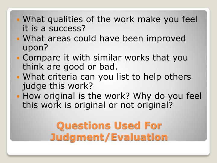 What qualities of the work make you feel it is a success?