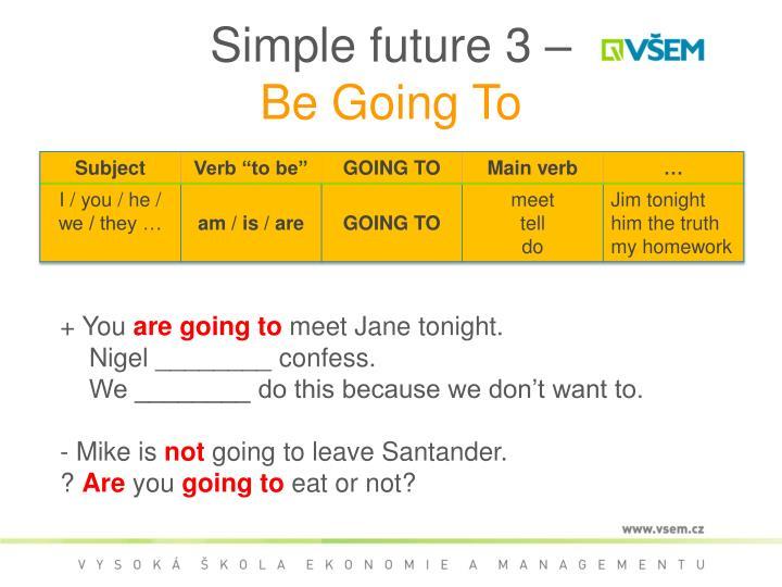 Simple future 3 –