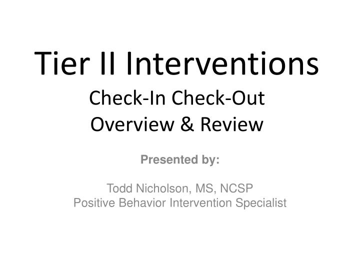 tier ii interventions check in check out overview review n.