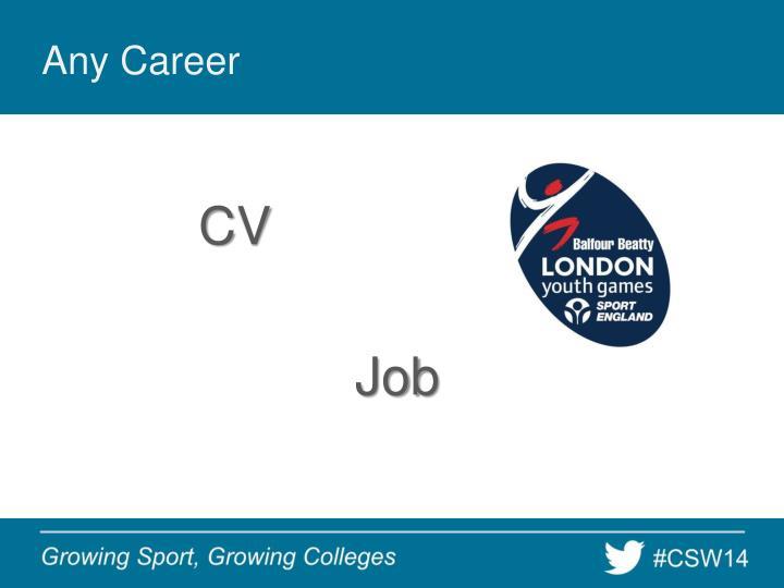 Any Career