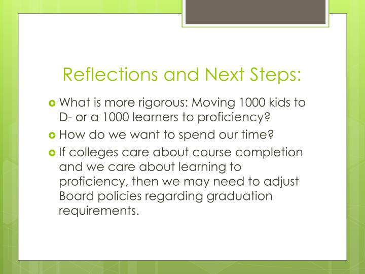 Reflections and Next Steps: