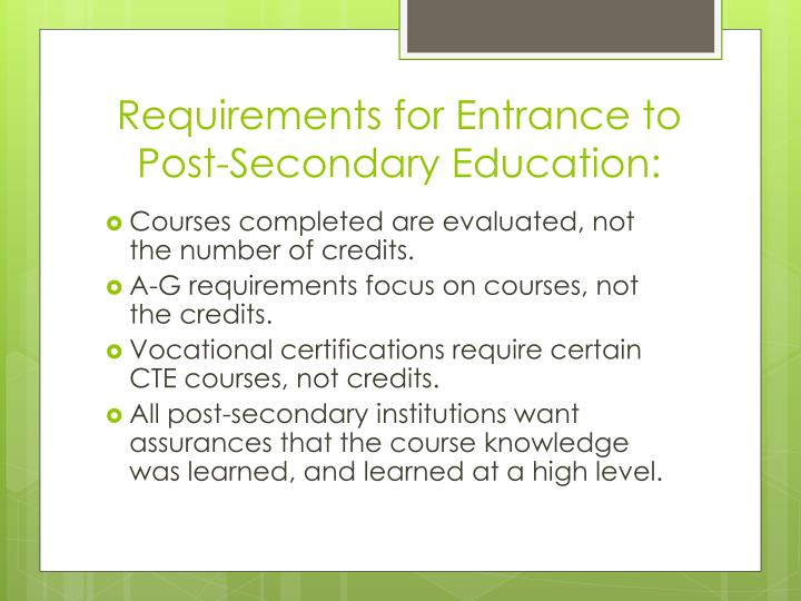 Requirements for Entrance to Post-Secondary Education: