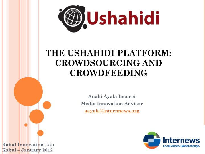 the ushahidi platform crowdsourcing and crowdfeeding