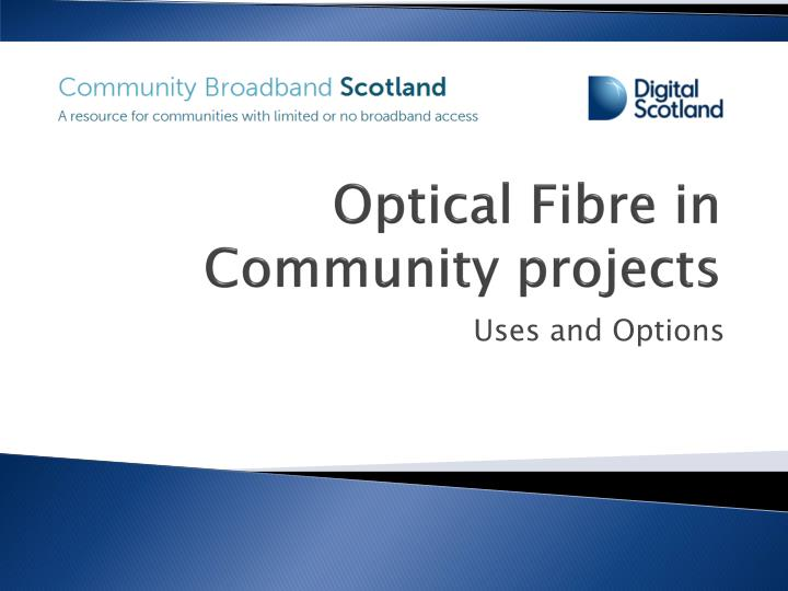 optical fibre in community projects n.