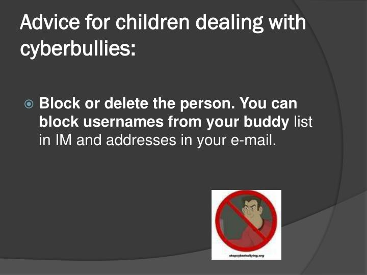Advice for children dealing with